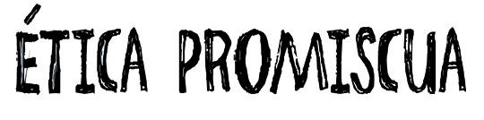 Ética-promiscua-primera-cubierta540titulo
