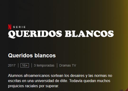 Screenshot_2020-06-19 Queridos blancos Sitio oficial de Netflix(1)